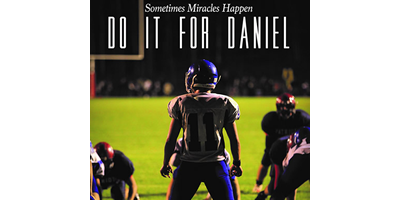 DO IT FOR DANIEL DOCUMENTARY & DISCUSSION
